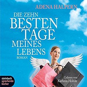 Cover - Adena Halpern - Die zehn besten Tage meines Lebens