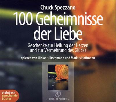 Cover - Chuck Spezzano - 100 Geheimnisse der Liebe