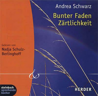 Cover - Andrea Schwarz - Bunter Faden Zärtlichkeit