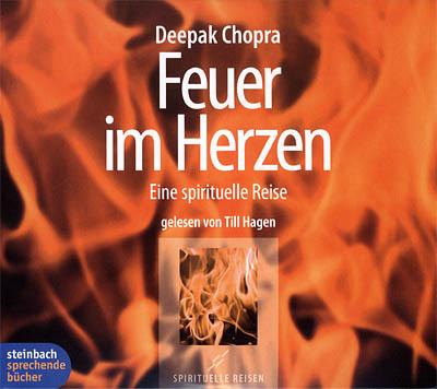 Cover - Deepak Chopra - Feuer im Herzen