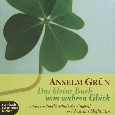 Cover - Anselm Grün - Das kleine Buch vom wahren Glück