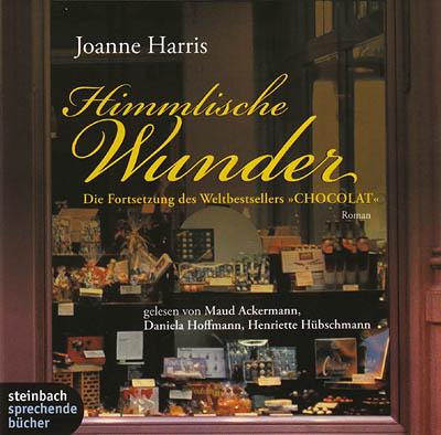 Cover - Joanne Harris - Himmlische Wunder