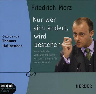 Cover - Friedrich Merz - Nur wer sich ändert, wird bestehen