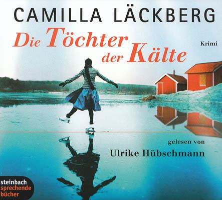 Cover - Camilla Läckberg - Die Töchter der Kälte