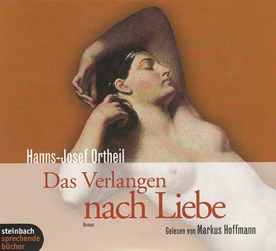 Cover - Hanns-Josef Ortheil - Das Verlangen nach Liebe
