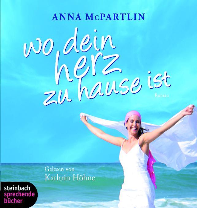 Cover - Anna McPartlin - Wo Dein Herz zuhause ist